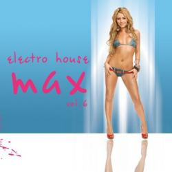 Electro-House MAX vol.6