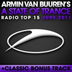 Armin van Buuren - A State Of Trance Radio Top 15: June 2011