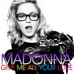 Madonna feat M.I.A., Nicky Minaj - Give Me All Your Love