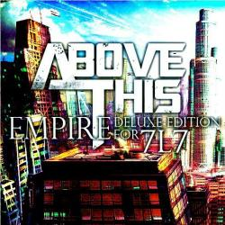 Above This - Empire [Deluxe Edition]