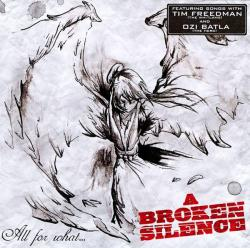 A broken silence - All for what...