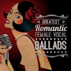 VA - Greatest Romantic Female Vocal Ballads