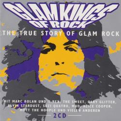 VA - Glamkings Of Rock, The True Story Of Glam Rock