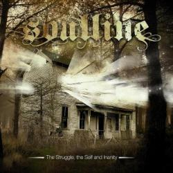 Soulline - The Struggle, the Self and inanity