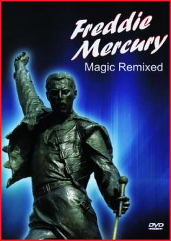 Freddie Mercury - Magic Remixed