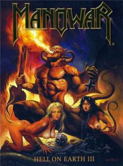 Manowar - Hell On Earth - Part III