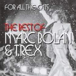 Marc Bolan T.Rex - For All The Cats 2CD