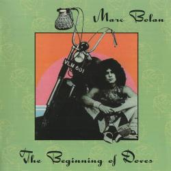 Marc Bolan - The Beginning Of Doves