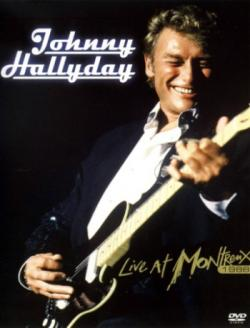 Johnny Hallyday - Live at Montreux