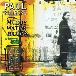 Paul Rodgers - Muddy Water Blues: A Tribute To Muddy Waters (2 CD)