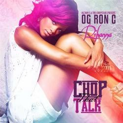 Rihanna - Chop That Talk