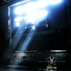 Written In Ashes - Life