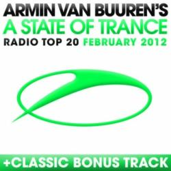 VA - A State Of Trance Radio Top 20 February 2012