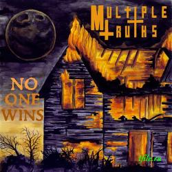 Multiple Truths - No One Wins