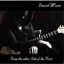 David M'ore - From The Other Side Of The River