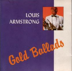 Louis Armstrong - Gold Ballads