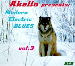 VA - Akella Presents : Modern Electric Blues Vol. 3 (2CD)