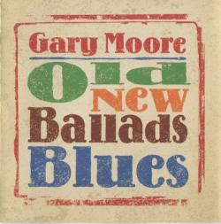 Gary Moore - Old New Ballads Blues