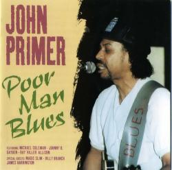 John Primer - Poor Man Blues