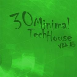 VA - 30 Minimal Tech House Vol. 15