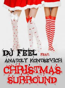 DJ Feel feat. Anatoly Kontsevich - Christmas Surround