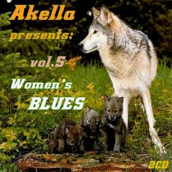 VA - Akella Presents: Women's Blues Vol. 5 (2CD)