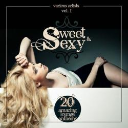 VA - Sweet and Sexy: 20 Amazing Lounge Anthems Vol.1