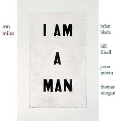 Ron Miles - I Am A Man [24 bit 96 khz]