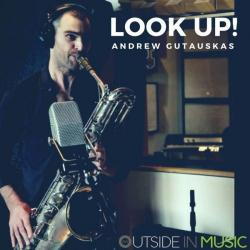 Andrew Gutauskas - Look up! [24 bit 96 khz]