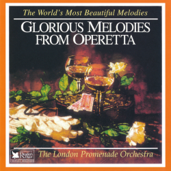 The London Promenade Orchestra - Glorious Melodies From Operetta
