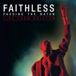 Faithless - Passing The Baton. Live from Brixton
