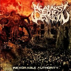 A Catalyst For Destruction - Inexorable Authority