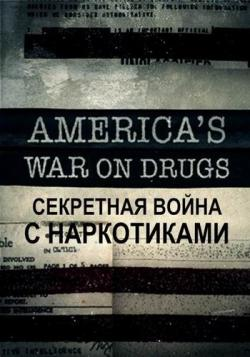Секретная война с наркотиками (1-4 серии из 4) / History. Secret War on Drugs DUB