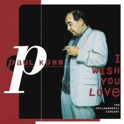 Paul Kuhn - I Wish You Love - The Philharmonic Concert