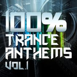 VA - 100% Trance Anthems Vol. 1