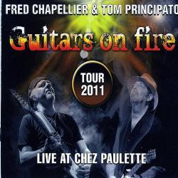 Fred Chapellier & Tom Principato - Guitars on Fire