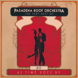 Pasadena Roof Orchestra - The Very Best Of (2CD)
