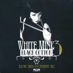VA - White Mink: Black Cotton 3