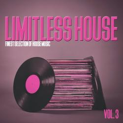 VA - Limitless House Vol. 3 - Finest Selection of House Music