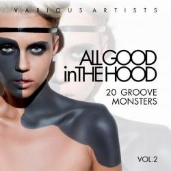 VA - All Good In The Hood Vol.2: 20 Groove Monsters