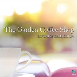 VA - The Garden Coffee Shop. Lounge Selection