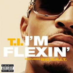 T.I. Ft. BIG K.R.I.T. - I'm Flexin
