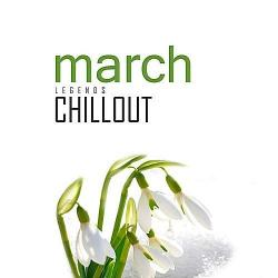 VA - Chillout March 2017 (Top 10 Best Of Collections)