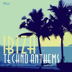 VA - Ibiza Techno Anthems, Vol. 2