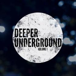 VA - Deeper Underground Vol.1: Deep House beyond the mainstream