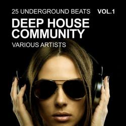 VA - Deep House Community: 25 Underground Beats Vol.1