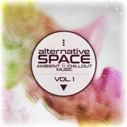 VA - Alternative Space: Ambient Chillout Music Vol. 1