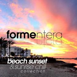 VA - Formentera Beach Sunset and Sunrise Chill Collection