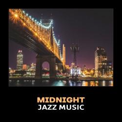 VA - Midnight Jazz Music: Cool Modern Jazz