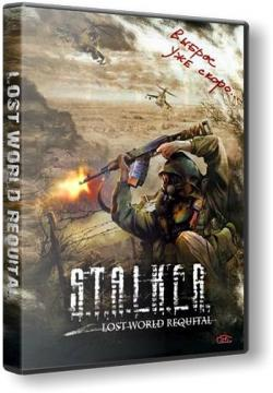 S.T.A.L.K.E.R: Lost World Requital